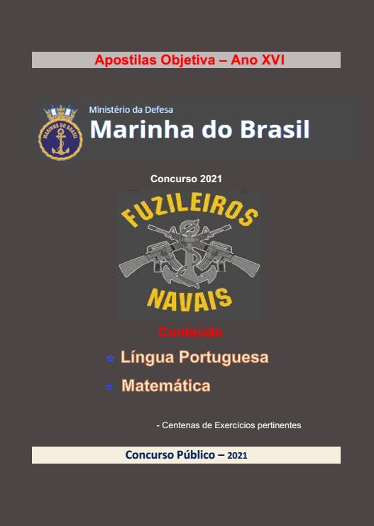 Apostila Completa (em PDF) - FUZILEIROS NAVAIS-Marinha do Brasil - 2021  - Apostilas Objetiva