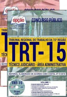 Apostila Completa IMPRESSA-TRT- 15ª -Campinas-SP- Técnico Jud. Administrativa-1.8  - Apostilas Objetiva
