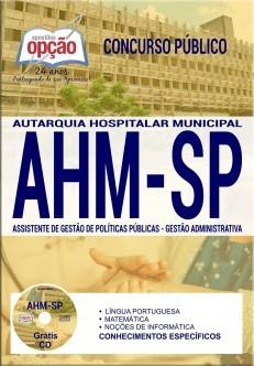 Apostila Concurso AHM-SP|ASSISTENTE DE GESTÃO DE POLÍTICAS PÚBLICAS - GESTÃO ADMINISTRATIVA .  - Apostilas Objetiva