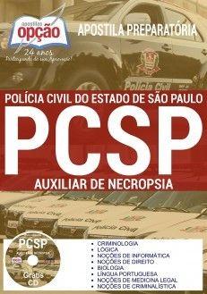 Apostila Concurso AUXILIAR DE NECRÓPSIA POLÍCIA CIVIL - SP.  - Apostilas Objetiva