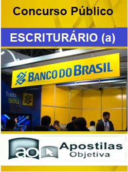 Apostila Concurso Banco do Brasil - 2013/2014 Escriturário Edital Dezembro  - Apostilas Objetiva