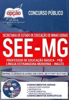 Apostila Concurso Concurso SEE MG 2018 | Professor de Educação Básica - Peb - Língua Estrangeira Moderna - Inglês ( Editora Opção )  - Apostilas Objetiva