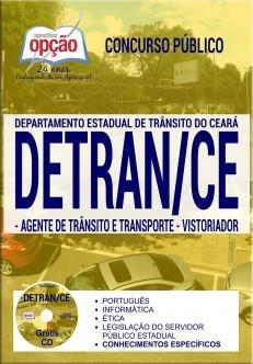 APOSTILA CONCURSO DETRAN - CE ( 2017 ). Agente de Trânsito e Transporte.  - Apostilas Objetiva