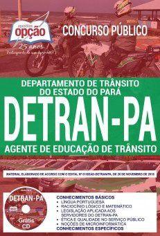 APOSTILA (IMPRESSA) CONCURSO DETRAN - PARÁ (2018). Agente de Educação de Trânsito.  - Apostilas Objetiva
