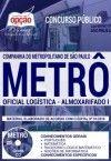 APOSTILA CONCURSO METRO-SP |OFICIAL LOGÍSTICA-ALMOXARIFADO I.  - Apostilas Objetiva