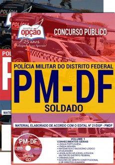 APOSTILA CONCURSO PM-DF  SOLDADO - DIGITAL E CURSO  - Apostilas Objetiva