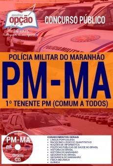 APOSTILA CONCURSO PM-MA |1º TENENTE PM (COMUM A TODOS)  - Apostilas Objetiva