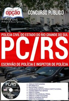 Apostila Concurso POLÍCIA CIVIL -RS -2018 |  Escrivão e Inspetor de Polícia.  - Apostilas Objetiva