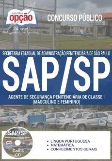 Apostila Concurso SAP-SP |AGENTE DE SEGURANÇA PENITENCIÁRIA DE CLASSE I (MASC E FEM) - ( Editora Opção )  - Apostilas Objetiva
