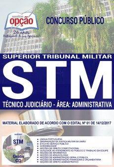 Apostila Concurso STM - 2018 - Técnico Judiciário Área Administrativa ( Editora Opção )  - Apostilas Objetiva