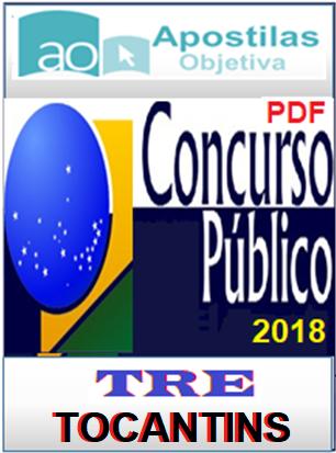 Apostila-Concurso-TRE-TOCANTINS-2017-em-PDF-Técnico-Judiciário-Administrativa  - Apostilas Objetiva