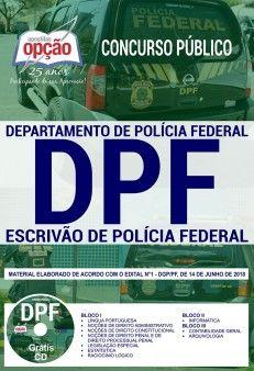 APOSTILA ESCRIVÃO DE POLÍCIA FEDERAL 1.8 - CONCURSO POLÍCIA FEDERAL  - Apostilas Objetiva