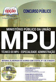 APOSTILA IMPRESSA CONCURSO MPU - Técnico Administrativo-2018   - Apostilas Objetiva