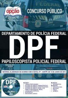 APOSTILA (IMPRESSA) PAPILOSCOPISTA DE POLÍCIA FEDERAL-1.8 - CONCURSO POLÍCIA FEDERAL  - Apostilas Objetiva
