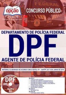 APOSTILA (PDF)-AGENTE DE POLÍCIA FEDERAL - CONCURSO POLÍCIA FEDERAL  - Apostilas Objetiva