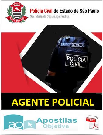 Apostila (PDF) - Concurso AGENTE POLICIAL da Polícia Civil SP - 2018  - Apostilas Objetiva