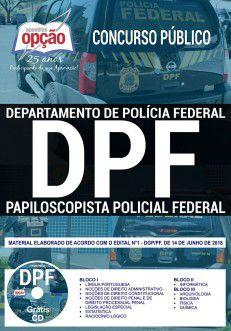 APOSTILA (PDF) PAPILOSCOPISTA DE POLÍCIA FEDERAL-1.8 - CONCURSO POLÍCIA FEDERAL  - Apostilas Objetiva