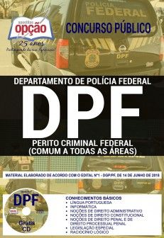 APOSTILA PERITO CRIMINAL FEDERAL 1.8 - CONCURSO POLÍCIA FEDERAL  - Apostilas Objetiva