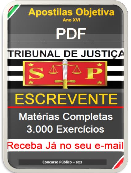 Apostila TJ SÃO PAULO ( em PDF)  Escrevente Técnico Judiciário - 2021  - Apostilas Objetiva
