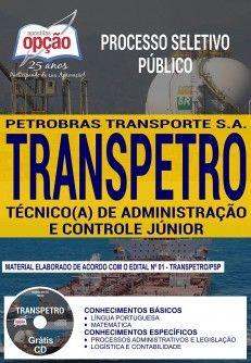 Apostila-TRANSPETRO-TÉCNICO (A) DE ADMINISTRAÇÃO E CONTROLE JÚNIOR -1.8  - IMPRESSA  - Apostilas Objetiva