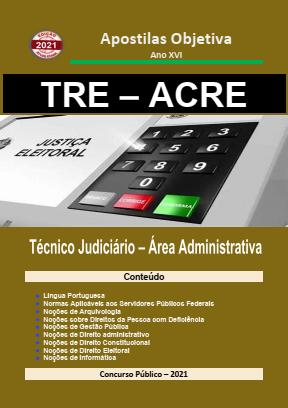 Apostila-TRE-ACRE-(em-PDF)Técnico-Judiciário-Administrativa-2021  - Apostilas Objetiva