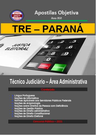 Apostila TRE - PARANÁ 2021 (em PDF) - Técnico Judiciário Administrativa  - Apostilas Objetiva