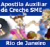 Auxiliar de Creche SME - Rio de Janeiro  - Apostilas Objetiva