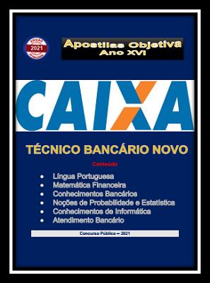 CAIXA FEDERAL-Técnico Bancário Novo- Apostila- em PDF -2021  - Apostilas Objetiva