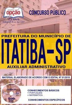 Concurso Município de Itatiba 2018 |  AUXILIAR ADMINISTRATIVO - IMPRESSA  - Apostilas Objetiva
