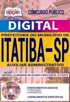 Concurso Município de Itatiba 2018    AUXILIAR ADMINISTRATIVO - VERSÃO DIGITAL  - Apostilas Objetiva