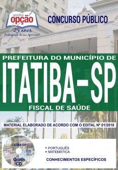 Concurso Município de Itatiba 2018 |  FISCAL DE SAÚDE - IMPRESSA  - Apostilas Objetiva