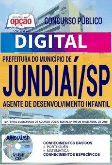 Concurso Prefeitura de Jundiaí 2018 |  AGENTE DE DESENVOLVIMENTO INFANTIL - VERSÃO DIGITAL  - Apostilas Objetiva