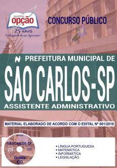 Concurso Prefeitura de São Carlos 2018 |  ASSISTENTE ADMINISTRATIVO - IMPRESSA  - Apostilas Objetiva