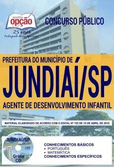 Concurso Prefeitura de Jundiaí 2018 |  AGENTE DE DESENVOLVIMENTO INFANTIL - IMPRESSA  - Apostilas Objetiva
