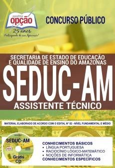 Concurso SEDUC AM 2018 |  ASSISTENTE TÉCNICO - IMPRESSA  - Apostilas Objetiva