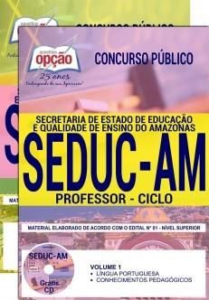 Concurso SEDUC AM 2018 |  PROFESSOR - CICLO - IMPRESSA  - Apostilas Objetiva