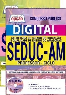 Concurso SEDUC AM 2018 |  PROFESSOR - CICLO - VERSÃO DIGITAL  - Apostilas Objetiva