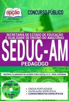 Concurso SEDUC AM 2018 |  PEDAGOGO - IMPRESSA  - Apostilas Objetiva