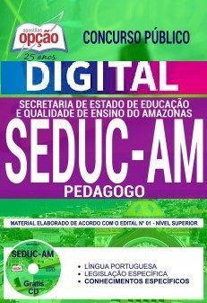 Concurso SEDUC AM 2018 |  PEDAGOGO - VERSÃO DIGITAL  - Apostilas Objetiva