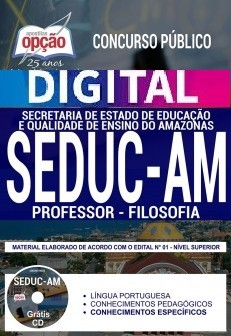 Concurso SEDUC AM 2018    PROFESSOR - FILOSOFIA - IMPRESSA  - Apostilas Objetiva