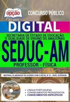 Concurso SEDUC AM 2018 |  PROFESSOR - FÍSICA - VERSÃO DIGITAL  - Apostilas Objetiva