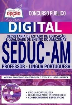 Concurso SEDUC AM 2018 |  PROFESSOR - LÍNGUA PORTUGUESA - VERSÃO DIGITAL  - Apostilas Objetiva