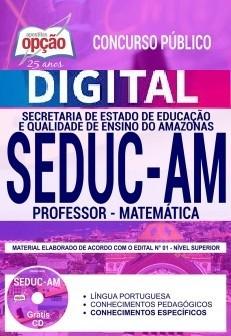 Concurso SEDUC AM 2018 |  PROFESSOR - MATEMÁTICA - VERSÃO DIGITAL  - Apostilas Objetiva