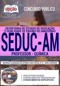 Concurso SEDUC AM 2018 |  PROFESSOR - QUÍMICA - IMPRESSA  - Apostilas Objetiva