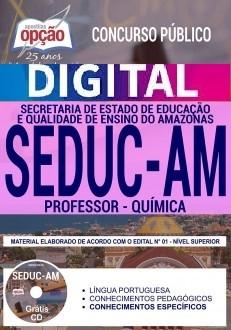 Concurso SEDUC AM 2018 |  PROFESSOR - QUÍMICA - VERSÃO DIGITAL  - Apostilas Objetiva