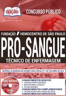 Concurso Fundação Pró-Sangue SP 2018    TÉCNICO DE ENFERMAGEM - IMPRESSA  - Apostilas Objetiva