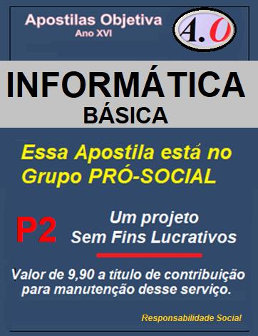 INFORMÁTICA BÁSICA-Apostila para Concursos Públicos - em PDF  - Apostilas Objetiva
