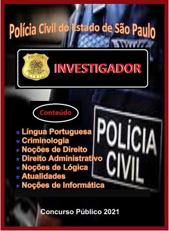 Investigador-Polícia Civil São Paulo-Apostila- em PDF-Concurso - 2021  - Apostilas Objetiva