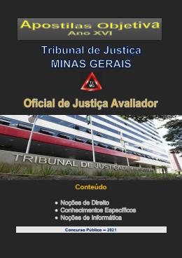 OFICIAL DE JUSTIÇA AVALIADOR - TJ - Minas Gerais -2021 - Apostila Completa- PDF  - Apostilas Objetiva