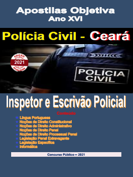 Polícia Civil-CEARÁ-INSPETOR E ESCRIVÃO-Apostila em PDF-completa-2021  - Apostilas Objetiva